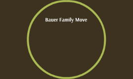 Bauer Family Move