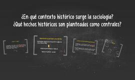¿En qué contexto histórico surge la sociología?