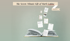 7 Minute Life of Mark Lepine