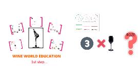 Wine World Education 1st step
