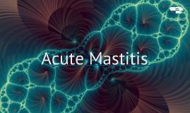 Acute Mastitis