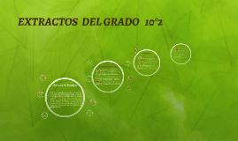 EXTRACTOS  DEL GRADO   10°2