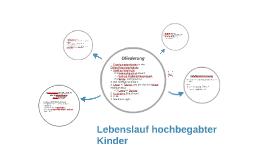 lebenslauf hochbegabter kinder by jessica rebensdorf on prezi - Lebenslauf Kinder