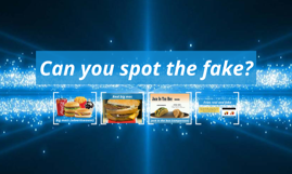 Can you spot the fake?