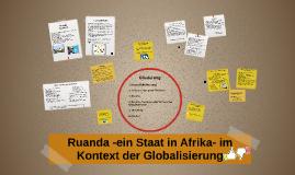 Ruanda -ein Staat in Afrika- im Kontext der Globalisierung