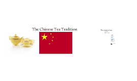 Chinese Tea Tradition