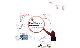 Estado del conflicto sobre el río Atuel