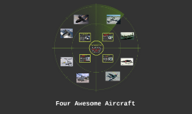 Four Awesome Aircraft