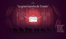 ''La gran hazaña de Tomás''