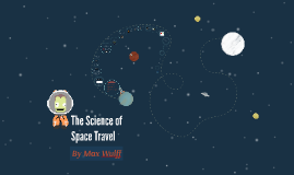 The Science of Space Travel