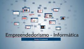 Copy of Empreendedorismo - Informática