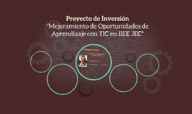 Mejoramiento de Oportunidades de Aprendizaje con TIC en IIEE