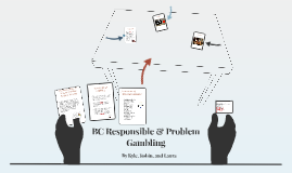 BC Responsible & Problem Gambling