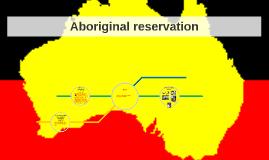 Aboriginal reservation