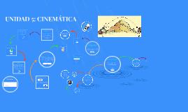 UNIDAD 5: CINEMÁTICA