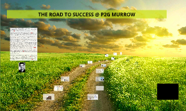 THE ROAD TO SUCCESS