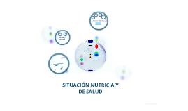 Copy of Situación nutricia y de salud.