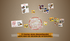 O (muitas vezes desconhecido) MERCADO DO DESIGN DE INTERIORE