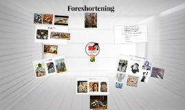 Copy of Foreshortening