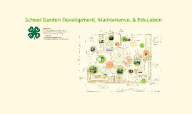 Copy of School Garden Development, Maintenance & Education