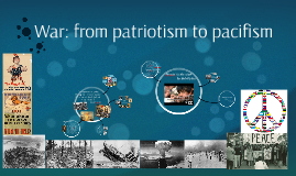 War: from patriotism to pacifism