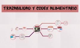 TRAZABILIDAD Y CODEX ALIMENTARIO