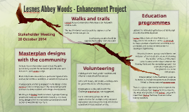 Lesnes Abbey Woods - Enhancement Project
