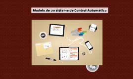 Modelo de un sistema de Control Automático