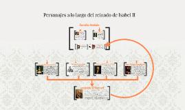 Personajes a lo largo del reinado de Isabel II