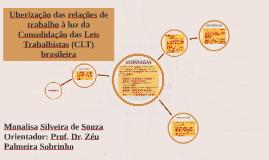 Copy of Uberização das relações de trabalho à luz da Consolidação da