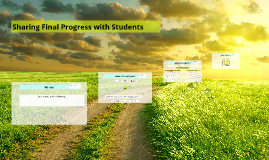 Copy of Sharing Final Progress with Students