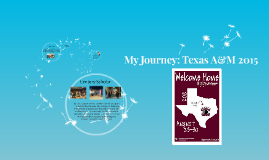 My Journey: Texas A&M 2015