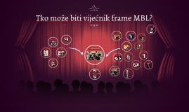 Tko može biti vijećnik frame MBL?