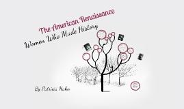 Copy of The American Renaissance
