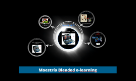 Maestria Blended e-learning