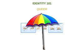 GENDER IDENTITY 101