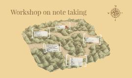 Workshop on note taking
