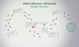Copy of Doktori folyamat - eljárásrend