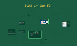 BCMA in the ED