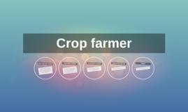 Crop farmer