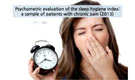 Psychometric evaluation of the sleep hygiene index: a sample