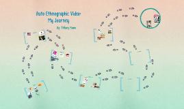 Auto Ethnographic Video: