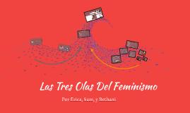 Las tres olas del feminismo