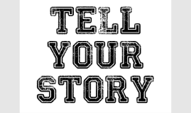 Copy of Tell Your Story
