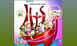 Copy of IGLESIA, FAMILIA DE DIOS