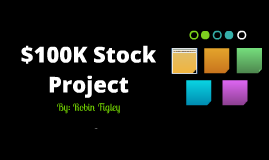 $100K Stock Project