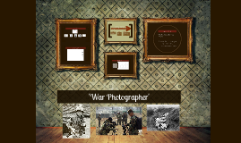 Copy of War Photographer SOLO