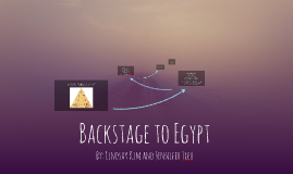 Backstage to Egypt