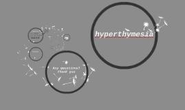 hyperthymesia
