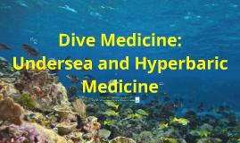 Copy of Dive Medicine